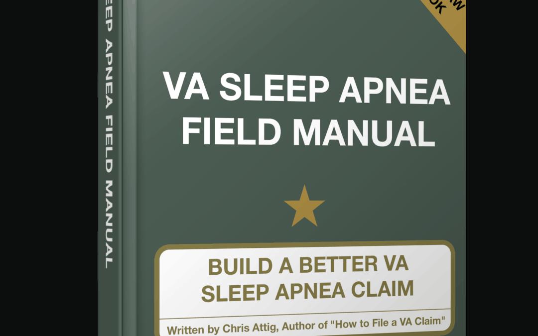 Our VA Sleep Apnea Field Manual Is Published!!