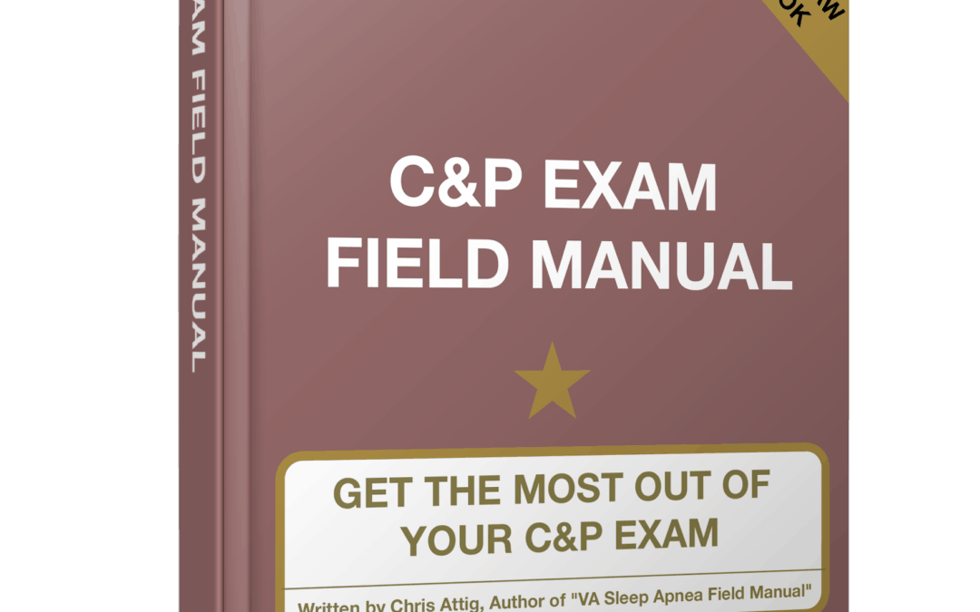 Coming Soon…C&P Exam Preparation Field Manual