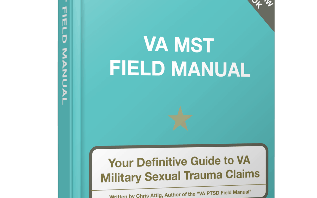 Coming Soon…VA MST Claims Field Manual